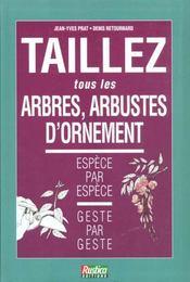 Taillez Les Arbres Et Les Arbustes D'Ornement - Intérieur - Format classique