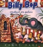 Billy Pop Construit Son Palais - Couverture - Format classique