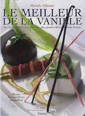 Le meilleur de la vanille ; les recettes sucrées et salées des plus grands chefs à portée de tous - Intérieur - Format classique