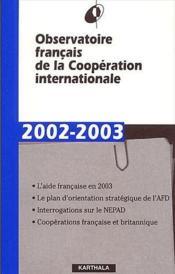 Observatoire français de la coopération internationale ; rapport 2002-2003 - Couverture - Format classique
