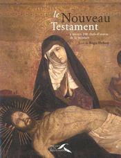 Le Nouveau Testament A Travers 100 Chefs-D'Oeuvre De La Peinture - Intérieur - Format classique