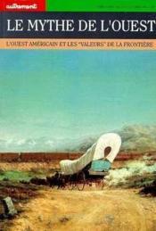 Revue Monde; le mythe de l'ouest - Couverture - Format classique