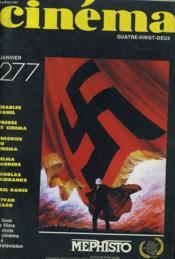 Cinema 82 N° 277 - Charles Vanel - Presse Et Cinema - Theories Du Cinema - Helma Sanders - Douglas Fairbanks - Abel Gance - Istvan Szabo - Couverture - Format classique