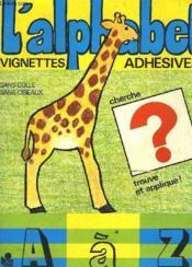 L'Alphabet Vignettes Adhesives ! - Couverture - Format classique