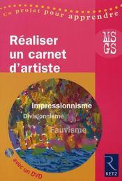 Réaliser un carnet d'artiste ; MS/GS ; impressionnisme, divisionnisme, fauvisme - Intérieur - Format classique