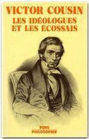 Victor cousin ; les idéologues et les écossais - Couverture - Format classique