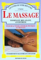 Le massage : tonifiant, relaxant, antistress - Couverture - Format classique