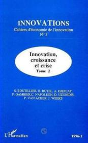 Innovation Croissance Et Crise T.2 - Couverture - Format classique