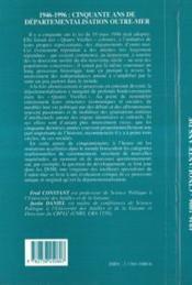 1946-1996 Cinquante Ans De Departementalisation Outre-Mer - 4ème de couverture - Format classique