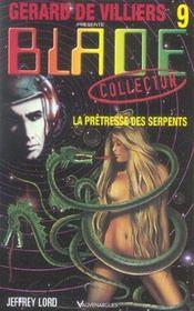 Blade t.9 ; la pretresse des serpents - Intérieur - Format classique