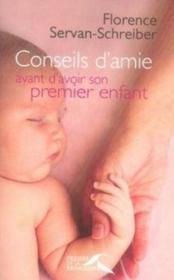 Conseils d'amie avant d'avoir son premier enfant - Couverture - Format classique