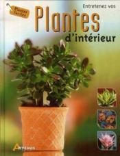Entretenez vos plantes d'intérieur - Couverture - Format classique