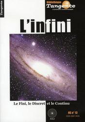 L'infini ; le fini, le discret et le continu - Intérieur - Format classique