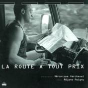 La Route A Tout Prix - Couverture - Format classique