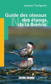 Guide des oiseaux des etangs de la brenne - Couverture - Format classique