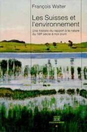 Suisses Et L'Environnement (Les) - Couverture - Format classique