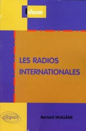 Vente livre :  Les radios internationales  - Wuilleme
