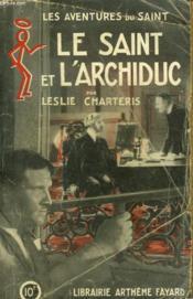 Le Saint Et L'Archiduc. Les Aventures Du Saint N° 6. - Couverture - Format classique
