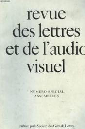 Revue Des Lettres Et De L'Audio-Visuel. Numero Special Assemblees - Couverture - Format classique