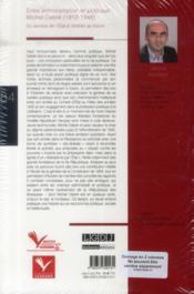 Entre administration et politique : Michel Debré (1912-1948) ; du service de l'Etat à l'entrée au forum - 4ème de couverture - Format classique