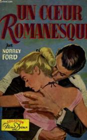 Un Coeur Romanesque - The Romantic Heart - Couverture - Format classique