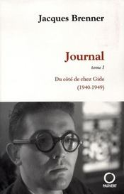 Journal t.1 ; du côté de chez gide, 1940-1949 - Intérieur - Format classique