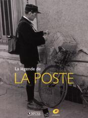 La légende de La Poste - Couverture - Format classique