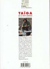 Taiga ; ou le reve siberien - 4ème de couverture - Format classique