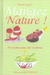 Mangez Nature ! - Couverture - Format classique