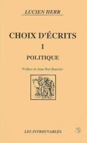 Choix D'Ecrits I Politique - Couverture - Format classique