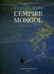 Guillaume de Rubrouck, voyage dans l'empire mongol - Intérieur - Format classique