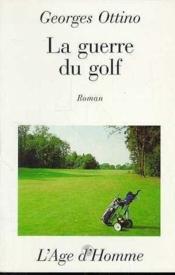 La Guerre Du Golf - Couverture - Format classique