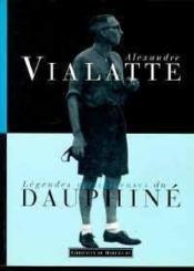 Légendes Vertigineuses Du Dauphiné - Couverture - Format classique