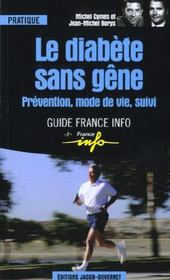 Le diabete sans gene ; prevention mode de vie  - Michel Cymes - Jean-Michel Borys