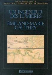 Ingenieur des lumieres emiland-marie gauthe - Couverture - Format classique
