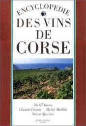 Encyclopedie des vins de corse - Couverture - Format classique