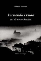 Pessoa: Roi De Notre Baviere - Couverture - Format classique