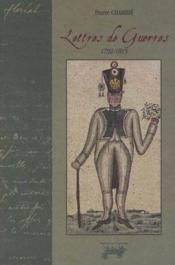 Lettres De Guerre 1792-1815 - Couverture - Format classique