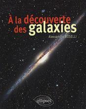 A La Decouverte Des Galaxies - Intérieur - Format classique