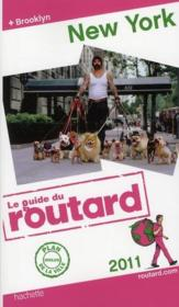 Vente livre :  Guide Du Routard ; New York (Edition 2011)  - Collectif