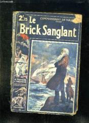 Le Brick Sanglant. - Couverture - Format classique