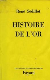 Histoire De L'Or. - Couverture - Format classique