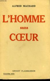 L'Homme Sans Coeur Suivi De L'Homme Qui Porte La Mort. - Couverture - Format classique