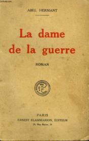 La Dame De La Guerre. - Couverture - Format classique