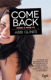 Come back  - Abbi Glines
