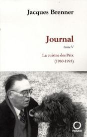 Journal t.5 ; la cuisine des prix, 1980-1993 - Intérieur - Format classique