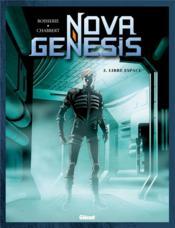 Nova genesis t.3 ; libre espace - Couverture - Format classique