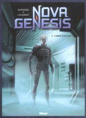Nova genesis t.3 ; libre espace - Intérieur - Format classique