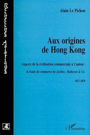 Aux origines de Hong Kong - Couverture - Format classique