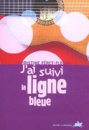 J'Ai Suivi La Ligne Bleue - Intérieur - Format classique